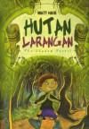 Hutan Larangan (Shadow Forest) - Matt Haig, Lulu Fitri Rahman