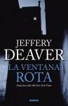 La Ventana Rota - Jeffery Deaver