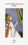 Fiabe - Jacob Grimm, Wilhelm Grimm