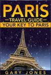 Paris Travel Guide - Gary Jones
