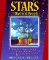 Stars of the First People: Native American Star Myths and Constellations - Dorcas S. Miller