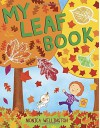 My Leaf Book by Monica Wellington (2015-09-01) - Monica Wellington