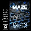 The Maze: The Lost Labyrinth - Jason Brannon, Ed Hunter