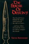 The Spear of Destiny - Trevor Ravenscroft