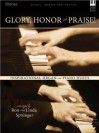 Glory, Honor and Praise!: Inspirational Organ and Piano Duets - Ron Sprunger