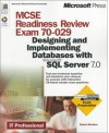 MCSE Readiness Review Exam 70-029: Designing and Implementing Databases with Microsoft SQL Server 7 - Microsoft Press, Microsoft Press
