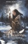 Sara-Anne (Les ailes d'Alexanne, #4) - Anne Robillard