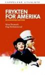 Frykten for Amerika: en europeisk historie - Stian Bromark, Dag Herbjørnsrud