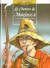Les Chemins de Malefosse, tome 4 : Face de suie - Daniel Bardet, François Dermaut