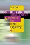 Configuration Management - The Missing Link in Web Engineering - Susan Dart