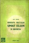 Beberapa Mas'alah Umat Islam di Indonesia - Ajip Rosidi
