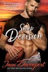 Snap Decision - Jami Davenport