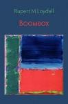 Boombox - Rupert M. Loydell