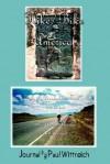 Hike/Bike America: Hike the Appalachian Trail End-To-End Bike Across America Coast-To-Coast - Paul Wittreich