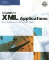 Advanced XML Applications from the Experts at the XML Guild - Members of the XML Guild, Members of the XML Guild