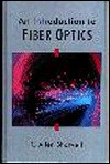 An Introduction to Fiber Optics an Introduction to Fiber Optics - R. Allen Shotwell