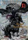 Vampire Hunter D, Volume 21: Record of the Blood Battle - Hideyuki Kikuchi, Yoshitaka Amano