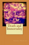 Death and Immortality - Thomas Troward