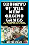 Secrets of the New Casino Games - Marten Jensen