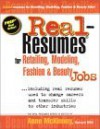 Real-Resumes for Retailing, Modeling, Fashion and Beauty Industry Jobs: Including Real Resumes Used to Change Careers and Transfer Skills to Other Industries (Real-Resumes Series) - Anne McKinney
