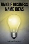 Unique Business Name Ideas - Michael Donnelly