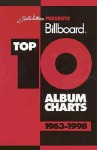 Joel Whitburn Presents Billboard Top 10 Album Charts 1963-1998 - Joel Whitburn