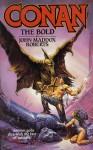 Conan the Bold - John Maddox Roberts