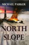 North Slope - Michael Parker