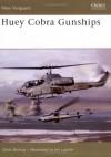 HueyCobra Gunships (New Vanguard) - Chris Bishop, Jim Laurier