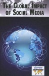 The Global Impact of Social Media - Dedria Bryfonski