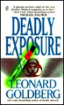 Deadly Exposure - Leonard Goldberg