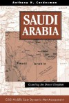 Saudi Arabia: Guarding The Desert Kingdom - Anthony H. Cordesman