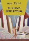 El Nuevo Intelectual - Ayn Rand