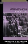 Collective Imaginings - Moira Gatens, Genevieve Lloyd