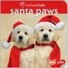 Santa Paws (Paw Pals Series) - Rachael Hale, Jane Gerver