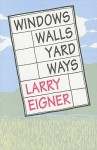 Windows/Walls/Yard/Ways - Larry Eigner, Robert Grenier