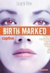 Captive - Caragh M. O'Brien, Hélène Bury