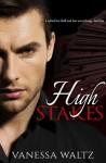 High Stakes - Vanessa Waltz