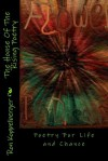 The House of the Rising Poetry: Poetry for Life - Ron W. Koppelberger Jr.
