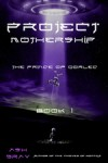 Project Mothership: space marines, robots, and Captain Crunch (The Prince of Qorlec Book 1) - Ash Gray