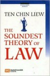 The Soundest Theory of Law - C.L. Ten