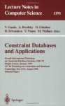 Constraint Databases and Applications: Second International Workshop on Constraint Database Systems, CDB '97, Delphi, Greece, January 11-12, 1997, CP'96 ... papers (Lecture Notes in Computer Science) - Volker Gaede, Alexander Brodsky, Oliver Gxfcnther, Divesh Srivastava, Victor Vianu, Mark Wallace