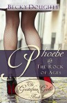 Phoebe and the Rock of Ages: The Gustafson Girls Book 3 (Christian Fiction Series) - Becky Doughty