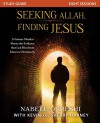 Seeking Allah, Finding Jesus Study Guide: A Former Muslim Shares the Evidence that Led Him from Islam to Christianity - Nabeel Qureshi, Kevin & Sherry Harney