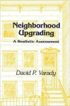 Neighborhood Upgrading - David P. Varady