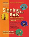 Signing for Kids, Revised - Mickey Flodin