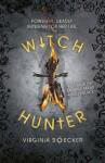 Witch Hunter - Virginia Boecker