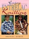 Enjoy Entrelac Knitting - Brenda Horne