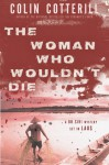 The Woman Who Wouldn't Die - Colin Cotterill