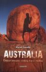 Australia. Gdzie kwiaty rodzą się z ognia - Marek Tomalik